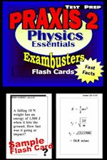 PRAXIS II Physics Test Prep Review--Exambusters Flash Cards