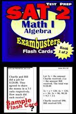 SAT 2 Math Level I Test Prep Review--Exambusters Algebra Flash Cards--Workbook 1 of 2