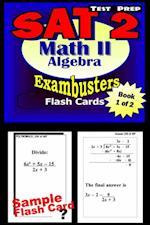 SAT 2 Math Level II Test Prep Review--Exambusters Algebra 1 Flash Cards--Workbook 1 of 2