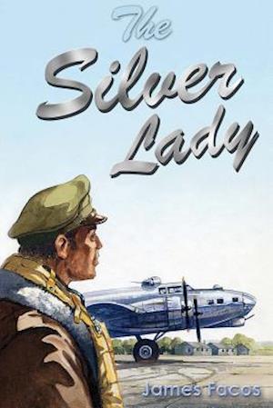 Bog, paperback The Silver Lady af James Facos