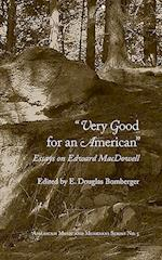 Very Good for an American (American Music and Musicians)