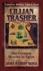 Lillian Trasher (Christian Heroes, Then & Now)