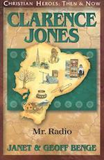 Clarence Jones (Christian Heroes, Then & Now)