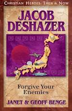 Jacob Deshazer (Christian Heroes, Then & Now)