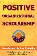 Positive Organizational Scholarship