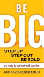 Be BIG af Frederick Miller