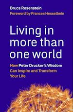Living in More Than One World af Bruce Rosenstein