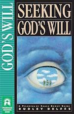 Seeking God's Will af Dudley Delffs, Matt Bell