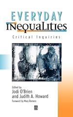 Everyday Inequalities af Jodi O Brien, J Howard