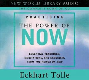 Lydbog CD Practicing the Power of Now af Eckhart Tolle