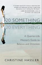 20 Something, 20 Everything af Christine Hassler