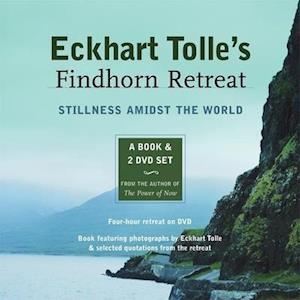 Bog hardback Eckhart Tolle's Findhorn Retreat af Eckhart Tolle