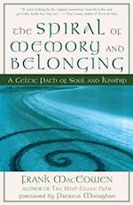 Spiral of Memory and Belonging