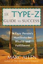Type-Z Guide to Success