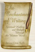 The Enchantment of Writing