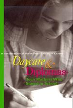 Daycare and Diplomas
