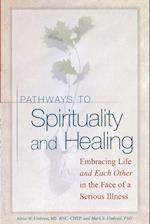 Pathways to Spirituality and Healing