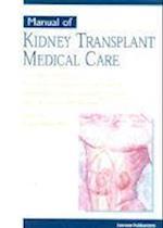 Manual of Kidney Transplant Medical Care