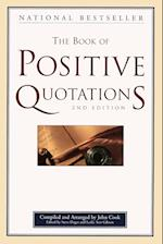 The Book of Positive Quotations af John Cook