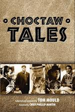 Choctaw Tales af Tom Mould