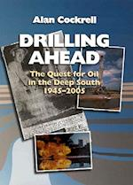Drilling Ahead af Alan Cockrell