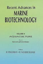 Recent Advances in Marine Biotechnology (RECENT ADVANCES IN MARINE BIOTECHNOLOGY)