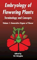 Embryology of Flowering Plants: Terminology and Concepts (Embryology of Flowering Plants, nr. 1)