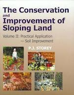 The Conservation and Improvement of Sloping Lands (Conservation & Improvement of Sloping Lands S, nr. 2)