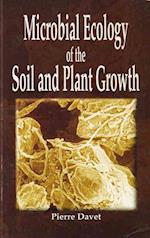 Microbial Ecology of Soil and Plant Growth