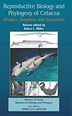 Reproductive Biology and Phylogeny of Cetacea: Whales, Porpoises and Dolphins (Reproductive Biology Phylogeny)