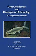 Gonorynchiformes and Ostariophysan Relationships af Terry Grande, Rui Diogo, Francisco Jose Poyato Ariza