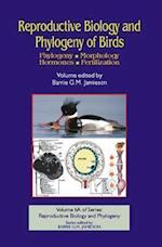 Reproductive Biology and Phylogeny of Birds (Reproductive Biology Phylogeny)