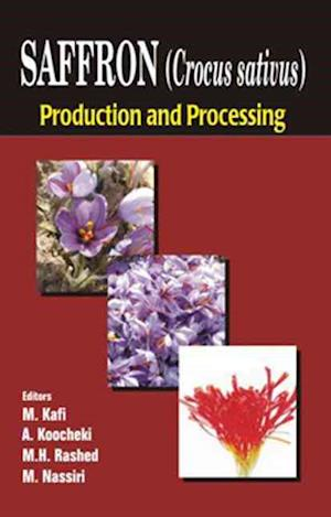 Saffron (Crocus sativus) : Production and Processing