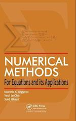 Numerical Methods for Equations and Its Applications af Yeol Je Cho, Ioannis K Argyros, Said Hilout