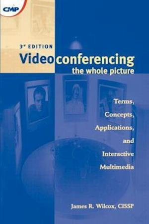 Videoconferencing the Whole Picture 3rd Edition