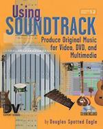 Using Soundtrack (Dv Expert Series)