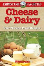 Cheese & Dairy (Farmstand Favorites)