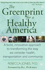 The Greenprint for a Healthy America