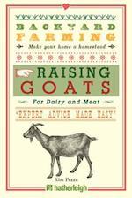 Raising Goats (Backyard Farming)