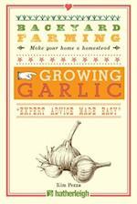Growing Garlic (Backyard Farming)