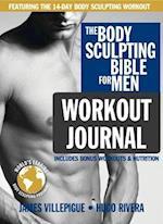 The Body Sculpting Bible for Men Workout Journal (Body Sculpting Bible)