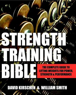 Strength Training Bible for Men af William Smith, David Kirschen