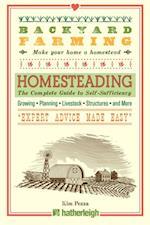 Backyard Farming: Homesteading (Backyard Farming)