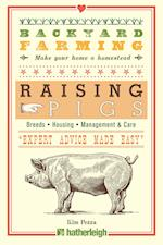 Raising Pigs (Backyard Farming)