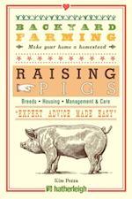 Backyard Farming: Raising Pigs (Backyard Farming)