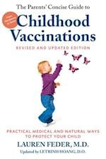 Parents' Concise Guide to Childhood Vaccinations, Second Edition