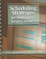 Scheduling Strategies for Ambulatory Surgery Centers