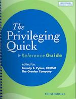 The Priviliging Quick Reference Guide