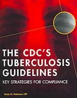 The CDC's Tuberculosis Guidelines
