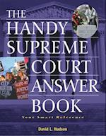The Handy Supreme Court Answer Book (Handy Answer Books)